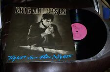ERIC ANDERSEN Tight In the Night SIGNED Wind & Sand 1985 NM Straight Life sweden