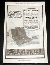 1919 OLD MAGAZINE PRINT AD, SIGNAL SHIRTS & OVERALLS, MORE THAN A WORK SHIRT!