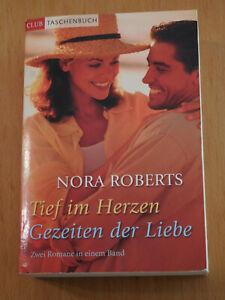 Tief im Herzen / Gezeiten der Liebe Roberts, Nora