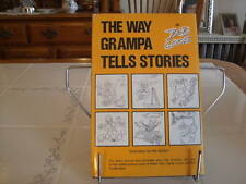 THE WAY GRAMPA TELLS STORIES by Bob Loos (1982) First Edition HC DJ Child's Book