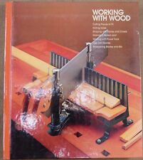 Working With Wood (Hard-Bound Edition) Published in 1979