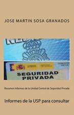 Resumen Informes de la Unidad Central de Seguridad Privada : Informes de la...