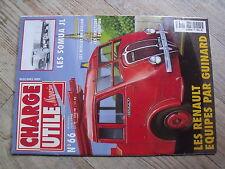 $$ Revue Charge Utile magazine N°66 Renault Guinard  Somua JL  Berliet PH Airlam