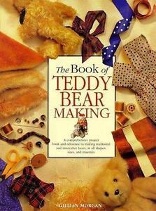 Book of Teddy Bear Making by Gillian Morgan