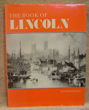 THE BOOK OF LINCOLN BY IAN BECKWITH. EXCELLENT