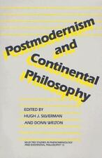 Postmodernism and Continental Philosophy (Selected Studies in Phenomenology and