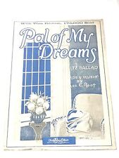 "Vintage ""Pal Of My Dreams"" Sheet Music Dated 1923"