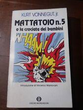 Kurt Vonnegut -  Mattatoio n.5 o la crociata dei bambini - Oscar Mondadori R