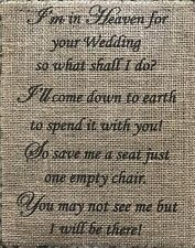 "Primitive In Heaven For Your Wedding Save A Seat Burlap Banner Panel Sign 8""x10"""