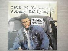 Johnny Hallyday 45Tours SP vinyle True To You / La Guitare Fait Mal + poster