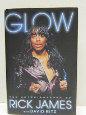 Glow : The Autobiography of Rick James by James with David Ritz(2014, Hardcover)