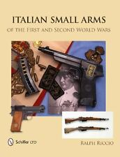 Italian Small Arms of the First and Second World Wars (Hardback or Cased Book)