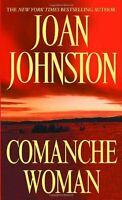 Comanche Woman (Sisters of the Lone Star) by Joan Johnston