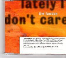 (FM9) Tim Lawson, Lately I Don't Care - 2000 CD