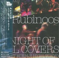 RUBINOOS-A NIGHT OF ALL COVERS -LIVE AT KOENJI HIGH. TOKYO--JAPAN MINI LP CD F56