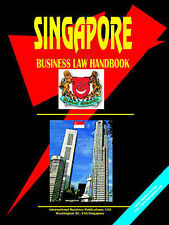 NEW Singapore Business Law Handbook by Ibp Usa