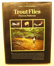 Trout Flies : Proven Patterns by Gary LaFontaine (1993, Hardcover)