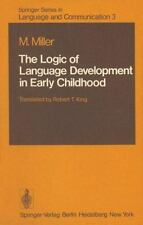 The Logic of Language Development in Early Childhood (Springer Series in