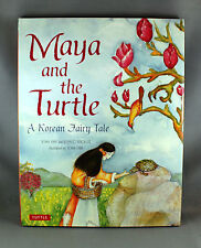 Maya and the Turtle A Korean Fairy Tale by Soma Han - Brand New Hardcover