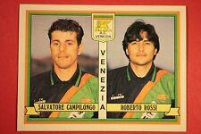 Panini calciatori 1992/93 1992 1993 497 VENEZIA CAMPILONGO ROSSI EDICOLA!