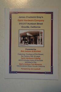 James Chadwick Gray's Ophir Hardware Company Oroville, California by Bob Jackson