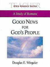 Good News for God's People Teacher: A Study of Romans (Bible Readers Series) [..