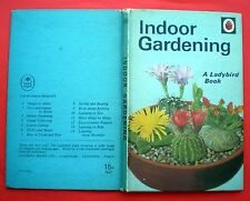 Indoor Gardening Ladybird vintage book, children's hobbies plants flowers 1969.