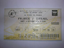 used ticket FRANCE - ISRAEL 04.09.2004 Q. to WC 2006
