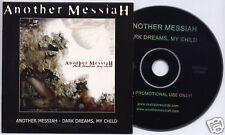 ANOTHER MESSIAH Dark Dreams My Child 2007 UK promo CD