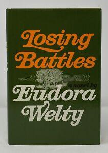 Eudora Welty - Losing Battles - 1st 1st HCDJ - Author Ponder Heart
