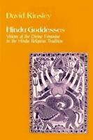 Hindu Goddesses: Visions of the Divine Feminine in the Hindu Religious Traditio