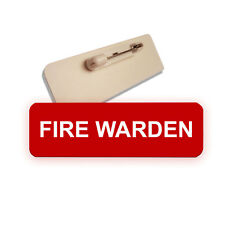 FIRE WARDEN RED PIN BADGE WORK GROUP NURSERY BAR STAFF CLUB HOSPITALS