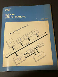 SDK-85 INTEL sys design USERS MANUAL VINTAGE 1977 RARE LAST ONE 9800451a