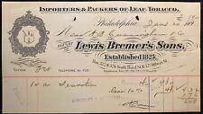 1900 *LEWIS BREMER'S SONS* PHILADELPHIA, PA {VIGNETTE} TOBACCO RECEIPT/BILLHEAD!