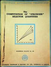 """The computation of """"Strowger"""" selector quantities."""