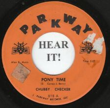 CHUBBY CHECKER 45 (Parkway 818) Pony Time /Oh, Susannah   VG++