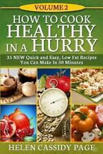 How to Cook Healthy in a Hurry Ser.: How to Cook Healthy in a Hurry #2 : More...