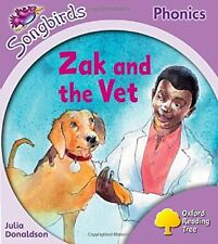 Oxford Reading Tree: Level 1 - Songbirds: Zak and the Vet New Paperback Book Jul