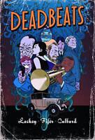 Deadbeats, , New