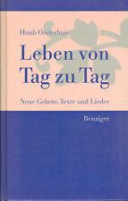 Huub Oosterhuis, Leben von Tag zu Tag, Neue Gebete, Texte, Lieder, Benziger 1992