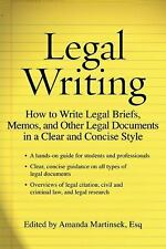 Legal Writing: How to Write Legal Briefs, Memos, and Other Legal Documents in a