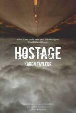 Hostage by Karen Tayleur (Paperback, 2009)