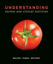 Understanding Normal And Clinical Nutrition by Sharon Rady Rolfes