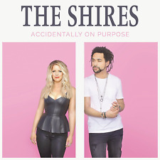 The Shires - Accidentally On Purpose - New CD - Released April 20th 2018