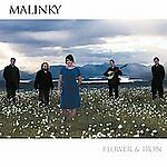 Flower & Iron by Malinky (CD, Oct-2008, Mad River Records)