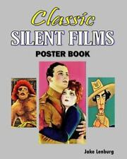 Classic Silent Films Poster Book, Paperback by Lenburg, Jake, Brand New, Free.