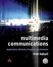 Multimedia Communications: Applications, Networks, Protocols and Standards