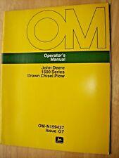 Original John Deere 1600 Series Drawn Chisel Plow Operators Manual Om N159437