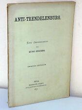Anti-Trendelenburg. Eine Gegenschrift von Kuno Fischer (1870)
