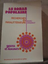 Marc Angenot Le Roman Populaire, recherches en paralittérature/Université Québec